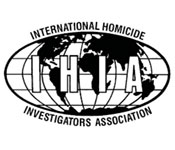International Homicide Investigators Association (IHIA)